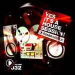 Yes, It's A Housesession Vol 32