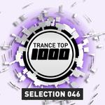 Trance Top 1000 Selection Vol 46