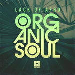LACK OF AFRO - Organic Soul (Sample Pack WAV) (Front Cover)