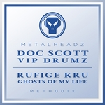 VIP Drumz/Ghosts Of My Life (2017 Remaster)