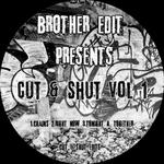 Brother Edit Presents Cut & Shut Edits Vol 1