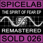 The Spirit Of Fear EP