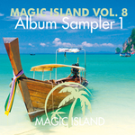 Magic Island Vol 8 Album Sampler 1