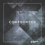 Compounded Vol 1 (Underground Techno Selection)