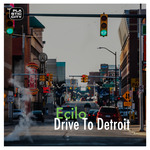 Drive To Detroit