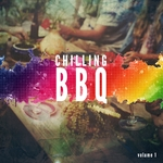 BBQ Chilling Vol 1 (Smooth Summer Dinner & BBQ Tunes)