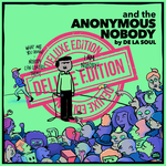 And The Anonymous Nobody... (Deluxe Version)