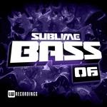 Sublime Bass Vol 06