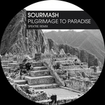 SOURMASH - Pilgrimage To Paradise (Front Cover)