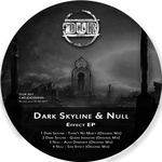 Dark Skyline & Null Effect EP