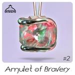 Amulet Of Bravery #2