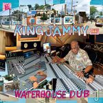 KING JAMMY - Waterhouse Dub (Front Cover)
