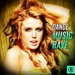 Dance Music Rave