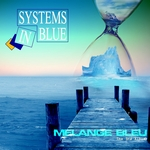 SYSTEMS IN BLUE - MA©lange Bleu (Front Cover)