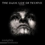 The Dark SIde Of Techno Vol 3