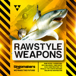 Rawstyle Weapons (Sample Pack WAV/APPLE/LIVE/REASON)