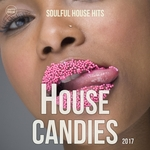 House Candies 2017 (Soulful House Hits 2016.2)