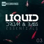 Liquid Drum & Bass Essentials Vol 03
