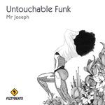 Untouchable Funk