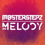 MASTERSTEPZ - Melody 2.0 (Front Cover)