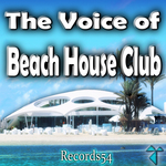 The Voice Of Records54 Beach House Club