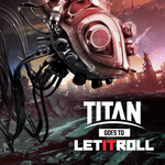 Titan Goes To Let It Roll EP