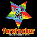 Farstucker (Explicit Special Remastered Band Edition)