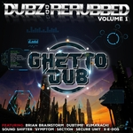 Dubz: ReRubbed Vol 1
