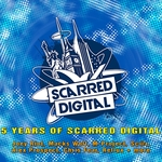 VARIOUS - 5 Years Of Scarred Digital (Front Cover)
