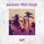 Balearic Tech House
