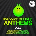Massive Bounce Anthems Vol 3