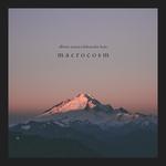 Macrocosm EP