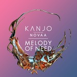 KANJO feat NOVAA - Melody Of Need (Front Cover)