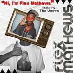 Hi, I'm Flex Mathews