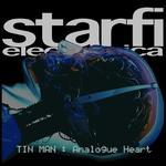 Tin Man: Analogue Heart