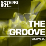 Nothing But... The Groove Vol 02