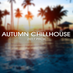 VARIOUS - Autumn Chillhouse 2017 Pitch (Front Cover)