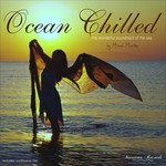 Ocean Chilled: The Wonderful Soundtrack Of The Sea