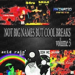 Not Big Names But Cool Breaks Vol 3
