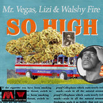 WALSHY FIRE/MR VEGAS/LIZI - So High (Front Cover)