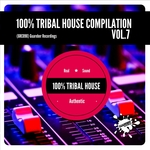 100% Tribal House Compilation Vol 7