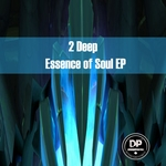 Essence Of Soul EP