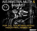 For All Your Disgusting Industrial Needs EP
