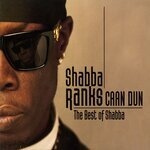 SHABBA RANKS - Caan Dun/The Best Of Shabba (Front Cover)