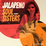 VARIOUS - Jalapeno Soul Sisters Vol 2 (Front Cover)