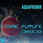 Cosmic Future Disco EP