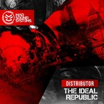 DISTRIBUTOR - The Ideal Republic (Front Cover)