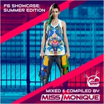 FG Showcase/Summer Edition (Mixed & Compiled By Miss Monique)