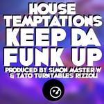 Keep Da Funk Up