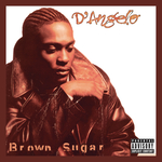 D'ANGELO - Brown Sugar (Explicit Deluxe Edition) (Front Cover)